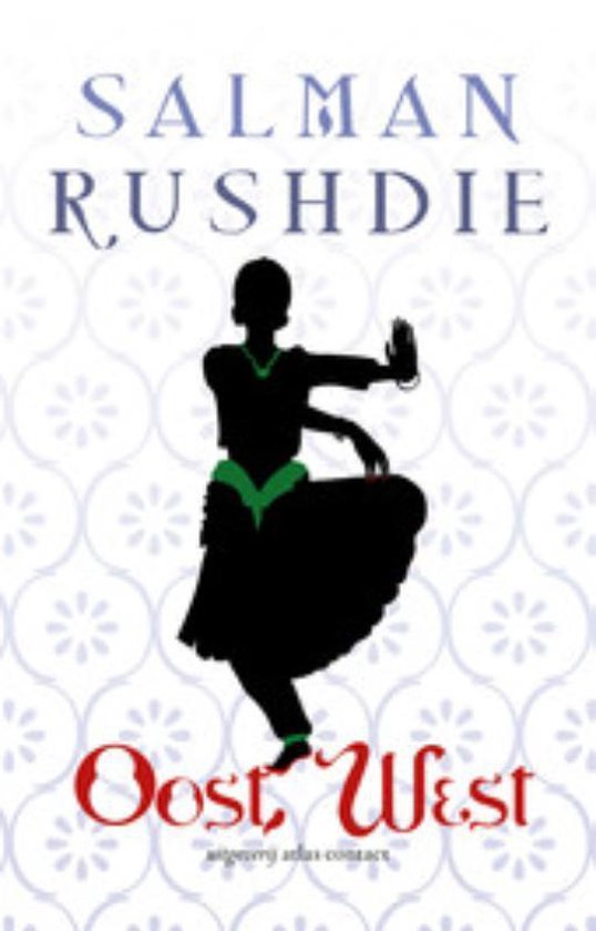 Oost, west - Salman Rushdie |