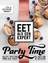 I'm a Foodie presents: Eet als een expert - Party Time, 50 gezonde party recepten door diëtisten