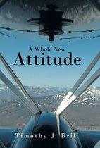A Whole New Attitude