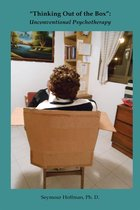 Thinking Out of the Box: Unconventional Psychotherapy