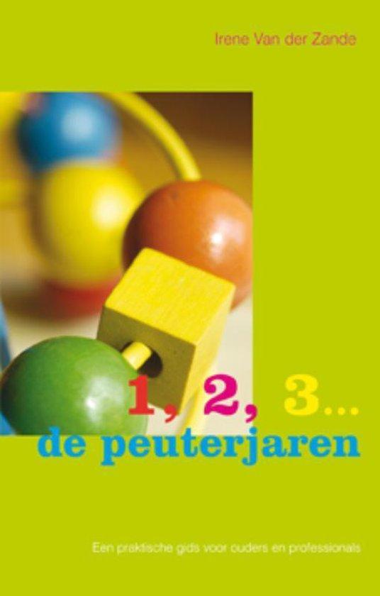 Cover van het boek '1, 2, 3 ... de peuterjaren / druk 1' van Ineke van der Zande