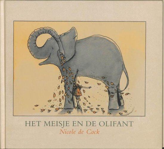 Het Meisje En De Olifant - Nicole de Cock  