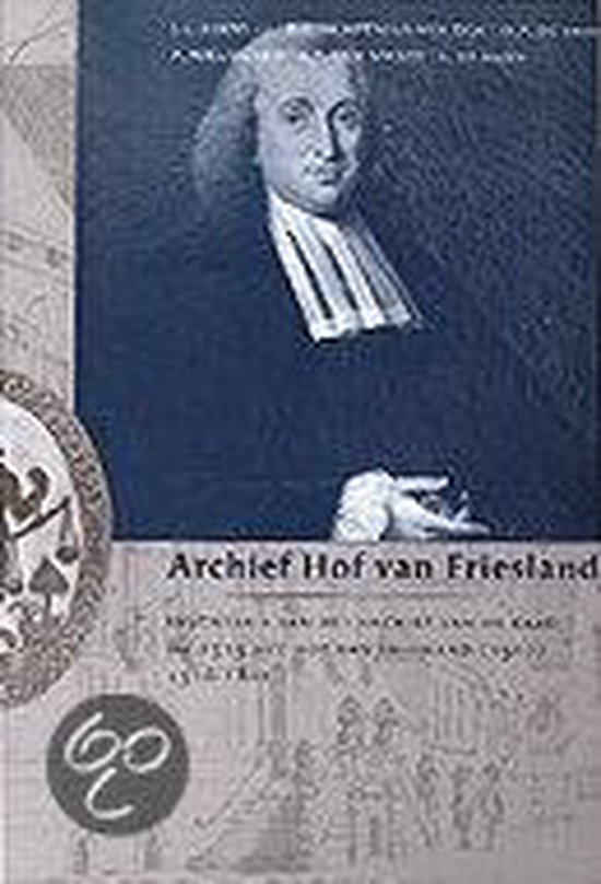 Archief Hof van Friesland - Bern | Fthsonline.com