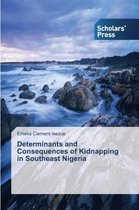 Determinants and Consequences of Kidnapping in Southeast Nigeria