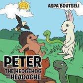 Peter the Hedgehog and the Headache