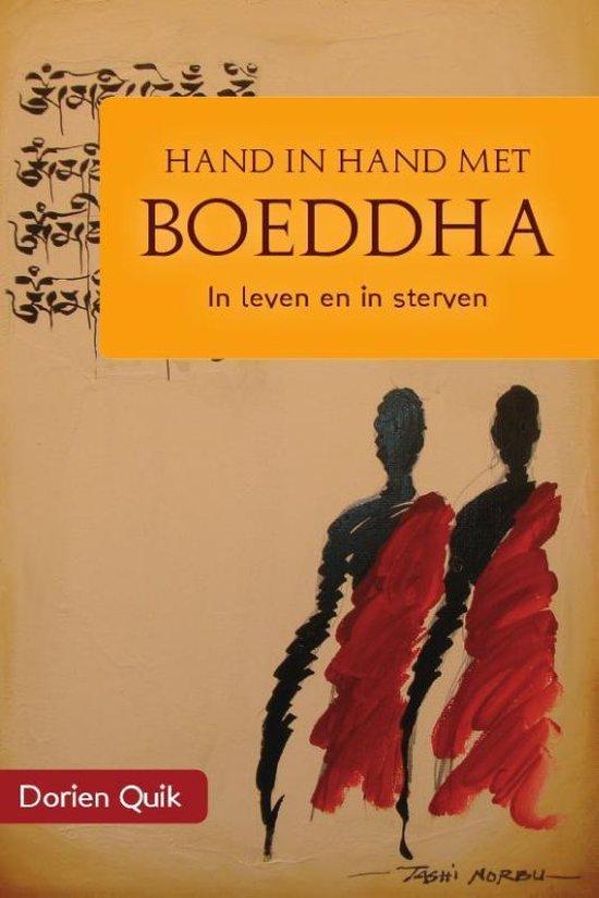 Hand in hand met Boeddha in leven en in sterven - Dorien Quik | Fthsonline.com