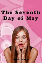 The Seventh Day of May