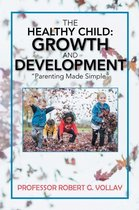 Omslag The Healthy Child: Growth and Development