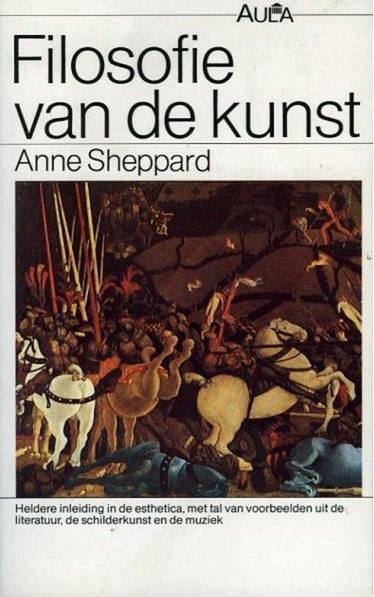 Filosofie van de kunst - Anne Sheppard |