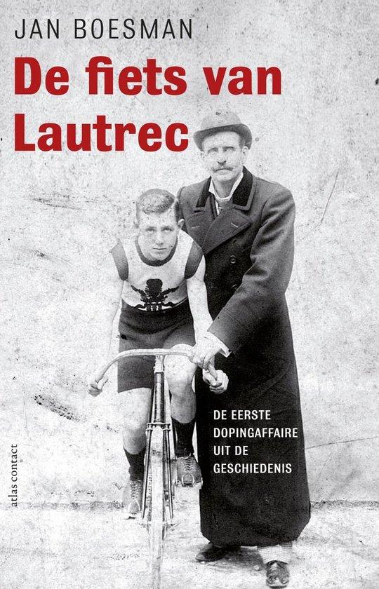De fiets van Lautrec - Jan Boesman |