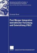 Post Merger Integration Betrieblicher Forschung Und Entwicklung (F&e)
