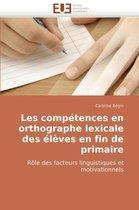 Les Competences En Orthographe Lexicale Des Eleves En Fin de Primaire