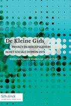 De Kleine Gids - Privacy en beroepsgeheim in het sociale domein 2015