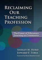 Reclaiming Our Teaching Profession