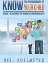Boek cover Know the Personality of Your Child van Neil Koelmeyer