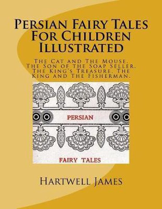 Persian Fairy Tales for Children Illustrated