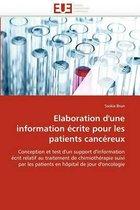 Elaboration d''une Information �crite Pour Les Patients Canc�reux
