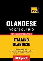 Vocabolario Italiano-Olandese per studio autodidattico - 9000 parole