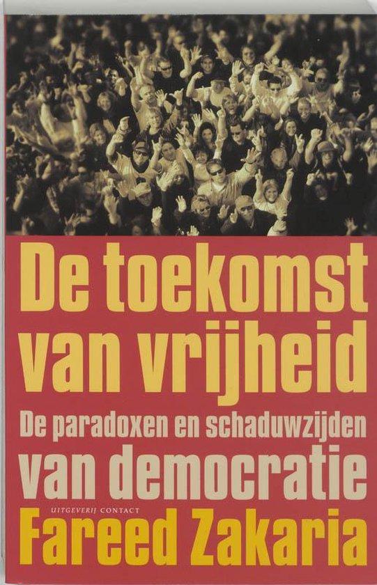 Boek cover De Toekomst Van Vrijheid van Fareed Zakaria (Onbekend)