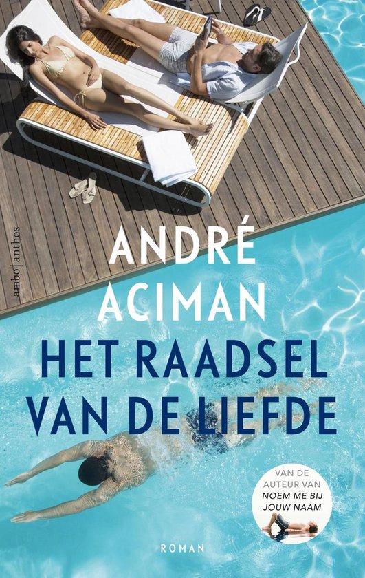 Het raadsel van de liefde - André Aciman |