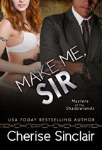 Make Me, Sir (Masters of the Shadowlands 5)