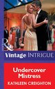 Omslag Undercover Mistress (Mills & Boon Vintage Intrigue)