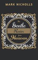 The Gentle Rain from Heaven