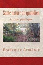 Sant Nature Au Quotidien