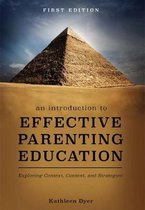 An Introduction to Effective Parenting Education
