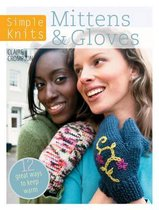 Simple Knits Mittens & Gloves