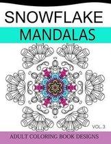 Snowflake Mandalas Volume 3