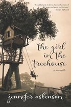 The Girl in the Treehouse: A Memoir
