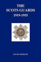 Scots Guards 1919-1955