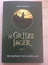 De Grijze Jager boek 1 De Ruines van Gorlan