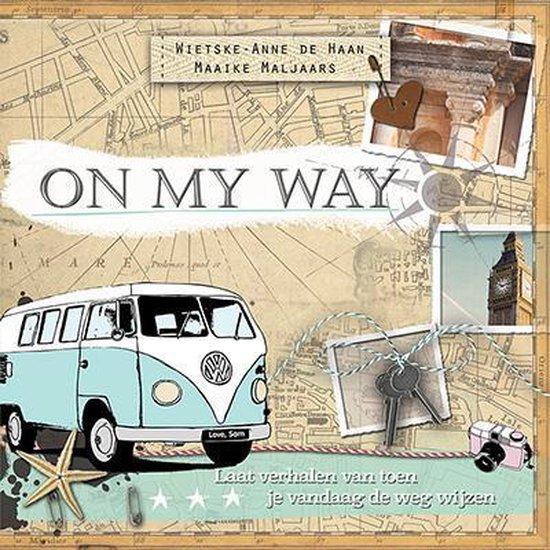 On my way - Wietske-Anne de Haan |