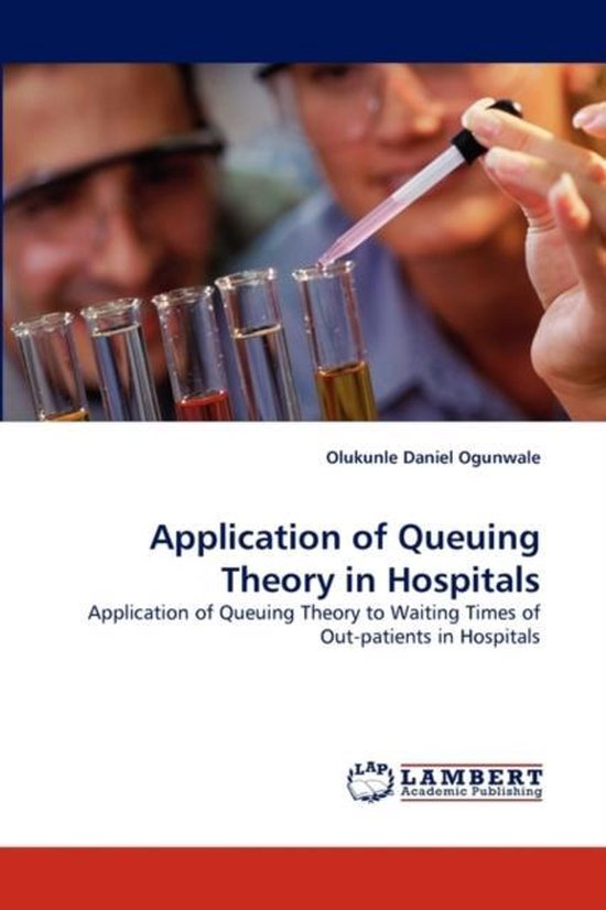 Application of Queuing Theory in Hospitals