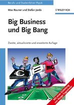 Big Business und Big Bang