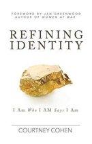 Refining Identity