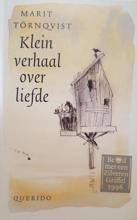 Klein verhaal over liefde - Marit Tornqvist |