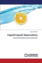 Liquid-Liquid Separations