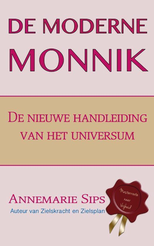 De moderne monnik