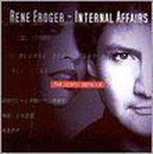 Rene Froger - Internal Affairs