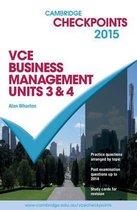 Cambridge Checkpoints VCE Business Management Units 3 and 4 2015