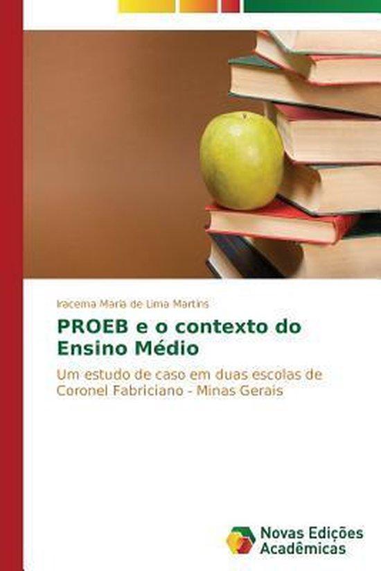 PROEB e o contexto do Ensino Medio
