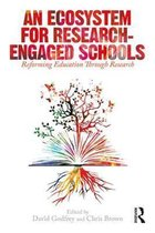 An Ecosystem for Research-Engaged Schools