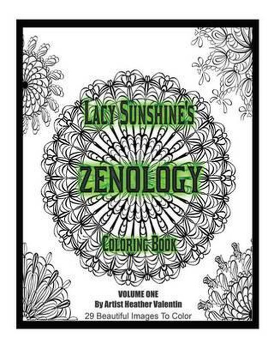 Lacy Sunshine's Zenology Coloring Book