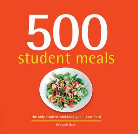Boek cover 500 Student Meals van Deborah Gray (Hardcover)