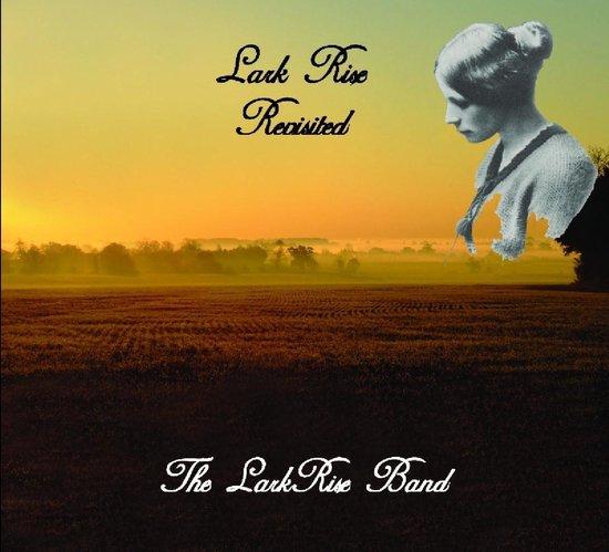 Lark Rise Revisited