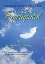 Das Papolupatal. Ein federleichter Anfang