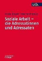 Soziale Arbeit - die Adressatinnen und Adressaten